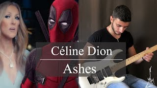 Baixar Céline Dion - Ashes Guitar Cover - Michel Andary (from the Deadpool 2 Motion Picture Soundtrack)
