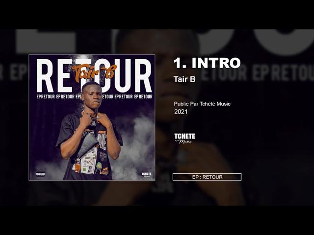 TAIR B - MIXTAPE : RETOUR