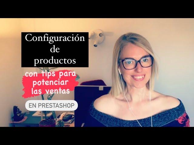 Configuración de productos en prestashop, con tips para potenciar la venta por impulso