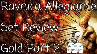 Ravnica Allegiance Gold Part 2 (Rakdos, Gruul) and Artifacts Limited Set Review - The Mana Leek