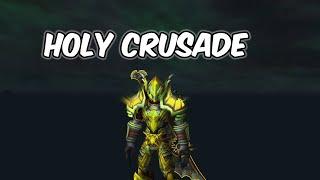 Holy Crusade - Holy Paladin PvP - WoW BFA 8.1.5