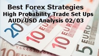 Forex Trading: Best Strategy for High Probability Trades AUD/USD Analysis 02/03