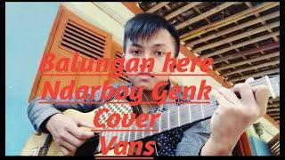 Download Balungan kere|Ndarboy Genk cover-Vans channel cover lagu