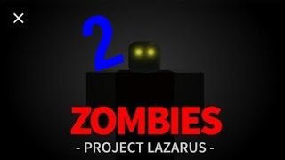 Roblox - Projet Lazarus - A MATAR ZOMBIS 2