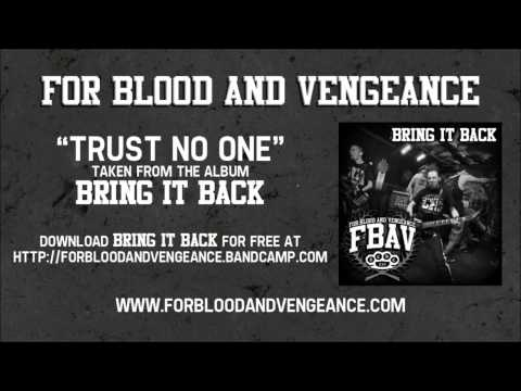 For Blood And Vengeance - Trust No One