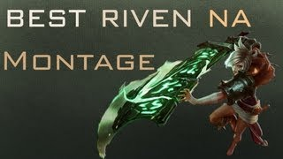 Best Riven NA Montage | edited by ShakeDrizzle