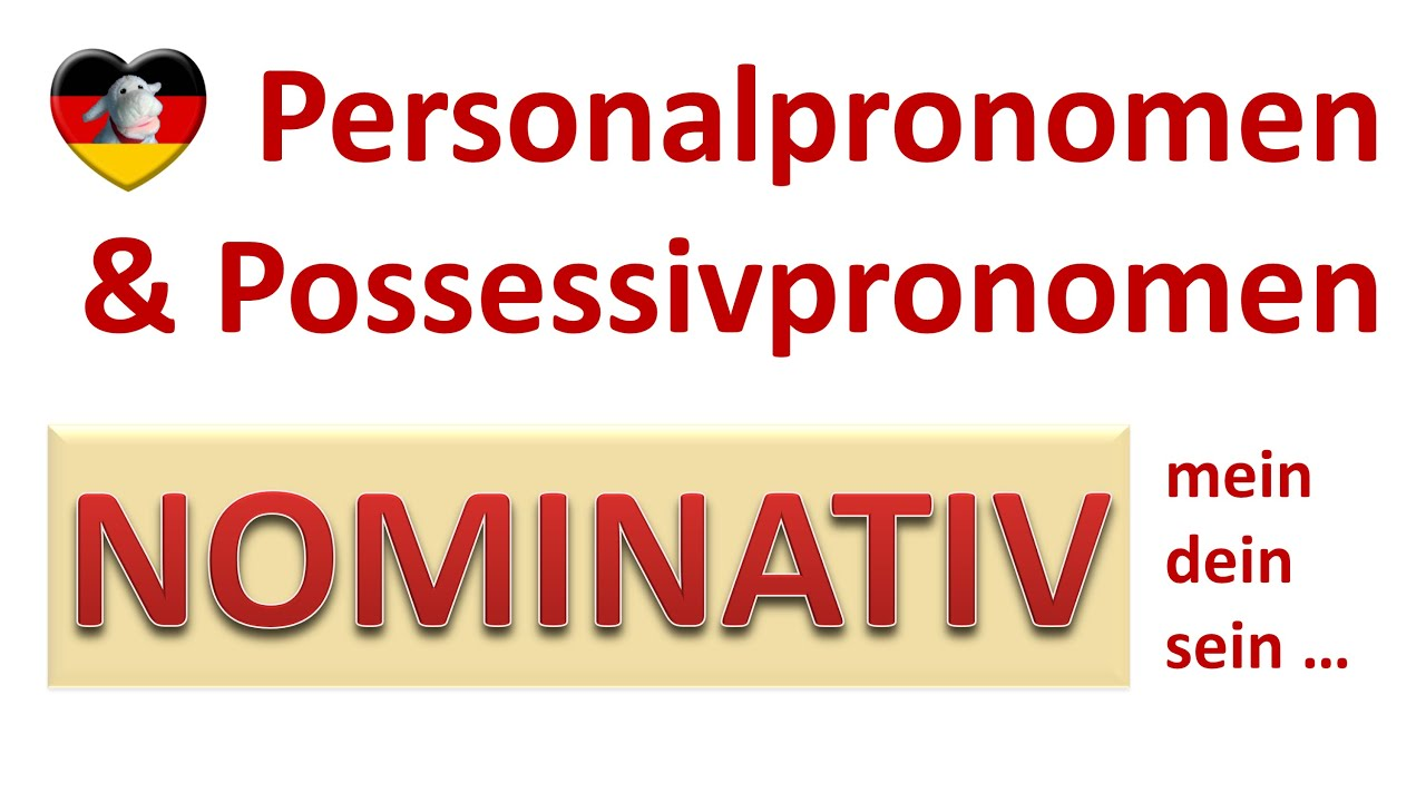 Deutsch lernen: Personalpronomen und Possessivpronomen/German ...