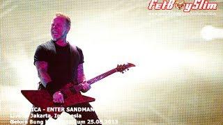 METALLICA - ENTER SANDMAN live in Jakarta, Indonesia 2013