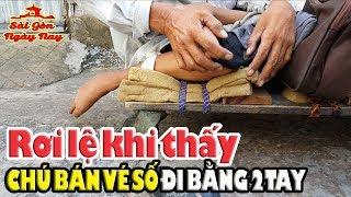 Rớt nước mắt thương chú Nguyên bán vé số bị bại liệt ở Sài Gòn