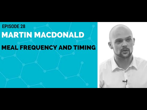 Martin MacDonald: Meal Frequency and Timing