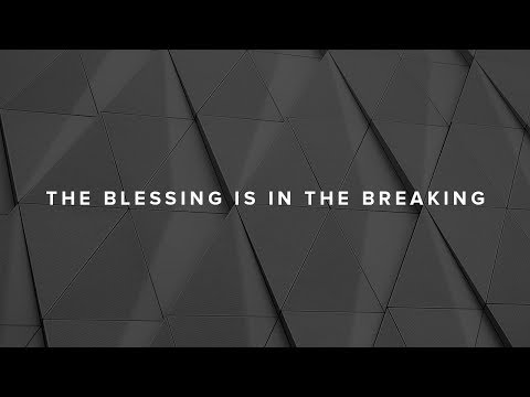 """The Blessing is in the Breaking"" with Jentezen Franklin"