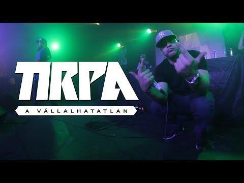 TIRPA - A VÁLLALHATATLAN (OFFICIAL MUSIC VIDEO)
