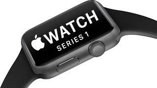 Apple Watch Series 1 в 2018 актуально?