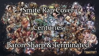 Smite Rap Cover: Centuries - Fall Out Boy (w/ Terminated)