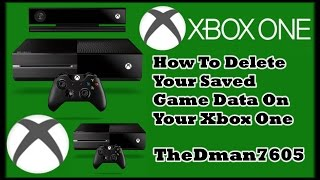 How To Delete Your Saved Game Data On XBOX ONE 2015 (Old Xbox One Dashboard)