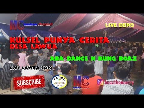 Live Dero Desa Lawua Aba Dance N Bung Boaz - Kulsel Punya Cerita  (30-03-2019)