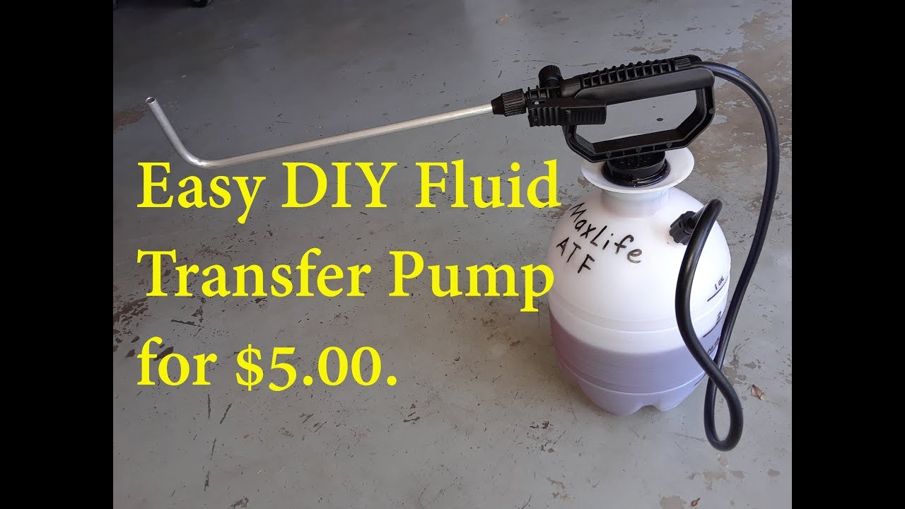 The Best and easiest DIY Transmission Fluid Transfer Pump for $5.00.