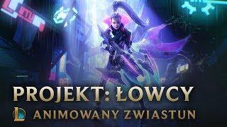 Łowy | PROJEKT: Łowcy — Animowany Zwiastun — League of Legends