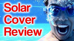 Don't Buy Solar Covers for Above Ground Pool Until You See This Review for Round and Ring Pools
