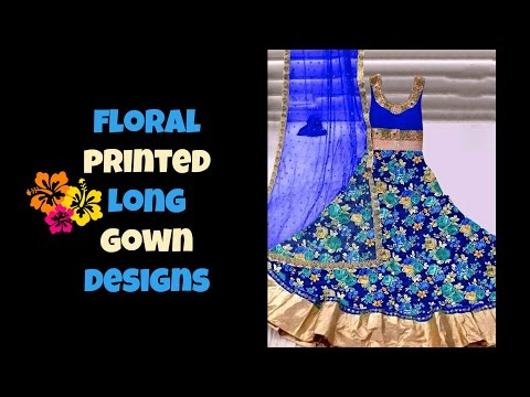 Floral Printed Long Gown Designs