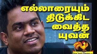Yuvan Gives Shock To Kodambakkam.
