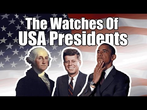 The Watches Of United States Presidents