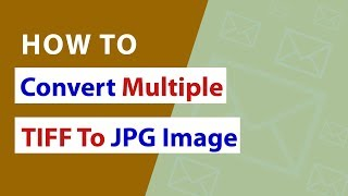 How to Convert Multiple TIFF to JPG without Photoshop Program ?
