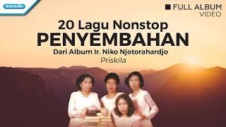 20 Nonstop Penyembahan - Priskila (Video full album)