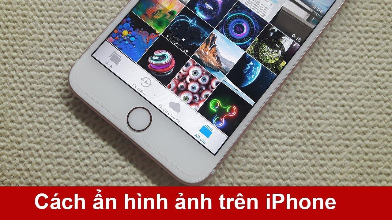 Cách giấu hình ảnh trên iPhone không bị phát hiện