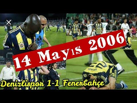Denizlispor 1-1 Fenerbahçe « 14 Mayıs 2006 » Tarihi Şampiyonluk Maçı Özeti FULL HD