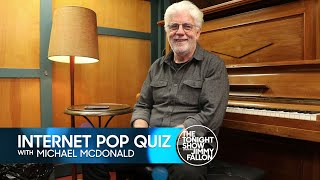 Internet Pop Quiz: Michael McDonald