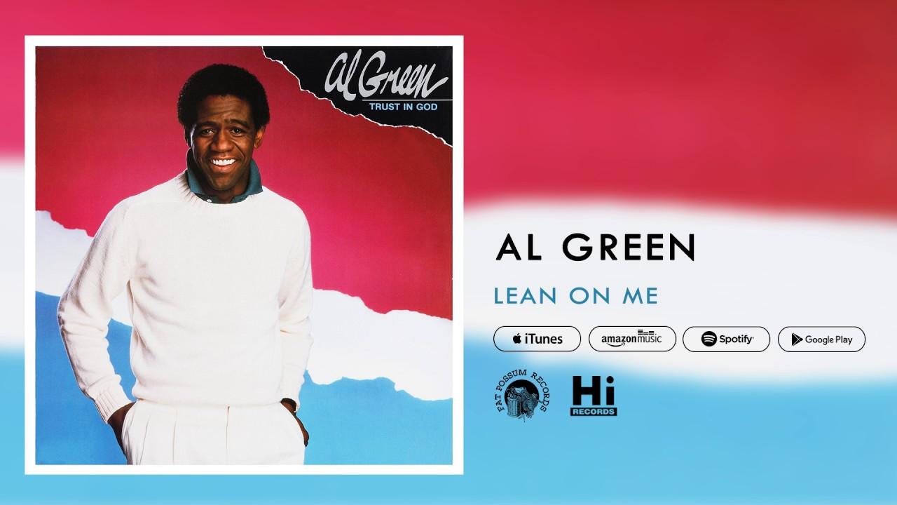 al-green-lean-on-me-official-audio-al-green