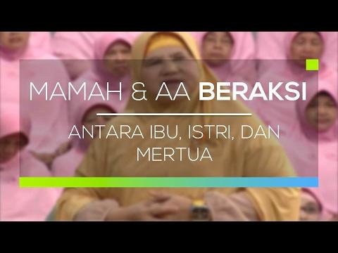 Mamah dan Aa Beraksi - Antara Ibu, Istri, dan Mertua