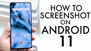 How To Screenshot Oฑ Android 11!