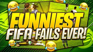 FUNNIEST FIFA FAILS EVER!