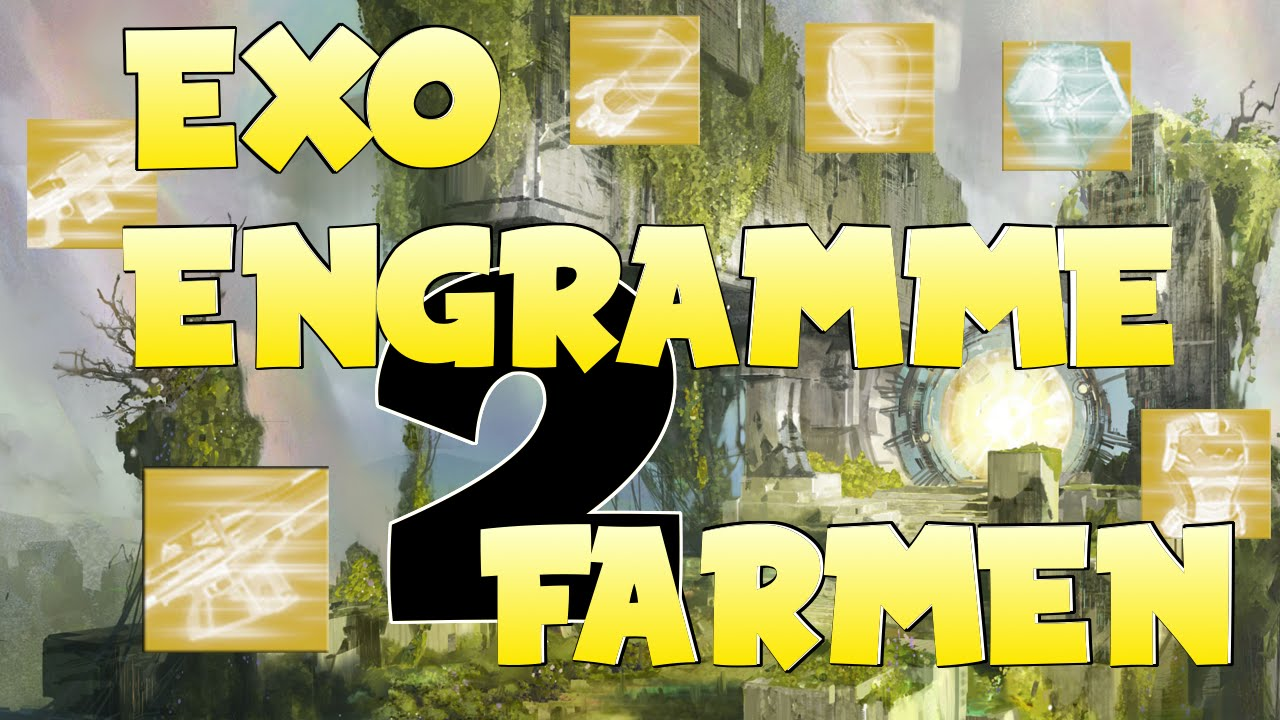 Destiny Exo Engramme Farmen After Patch Deutsch Youtube