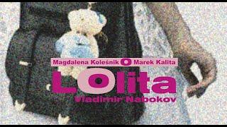 Magdalena Koleśnik i Marek Kalita. Evergreen: Lolita, Vladimir Nabokov w Big Book Cafe