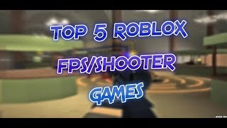 TOP 5 Roblox FPS/SHOOTER Spiele! 🔫