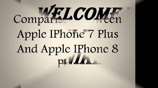 Apple IPHONE 8 Plus Vs Apple IPHONE 7 Plus