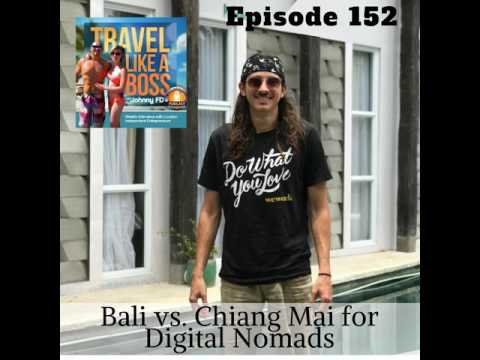 Ep 152 - Bali vs. Chiang Mai for Digital Nomads
