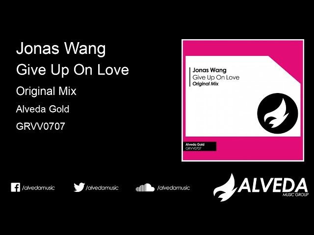Jonas Wang - Give Up On Love (Original Mix)