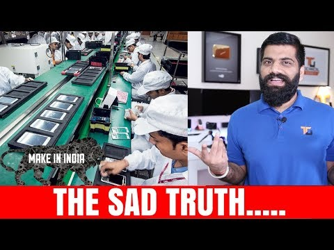 Smartphone - Made in India - The Sad Story...