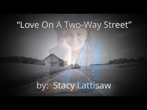 Love On a Two-Way Street (w/lyrics)  ~  Stacy Lattisaw