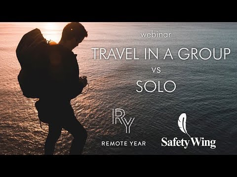 Group vs. Solo Travel - Webinar with Jordan Carroll from Remote Year