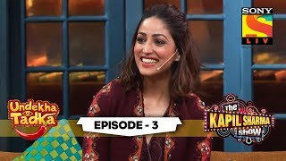 Vicky And Yami's Quirky Stories | Undekha Tadka | Ep 3 | The Kapil Sharma Show Season 2 | SonyLIV