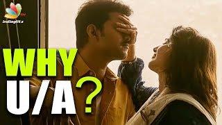 Why Mersal Censored U/A?    Hot Tamil Cinema News   Vijay Intimate Scene