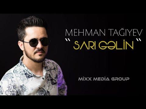 Mehman Tagiyev - Sarı Gəlin (ft Alişahin)