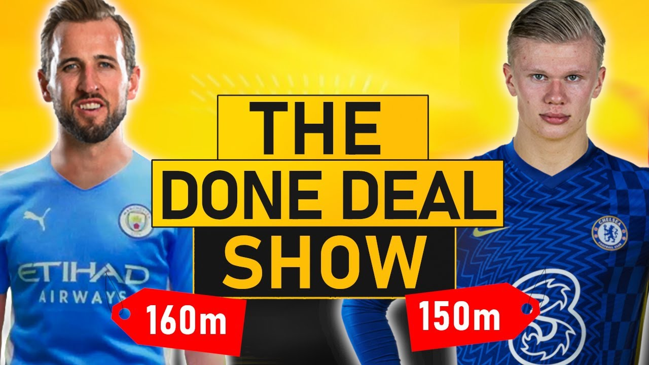 Harry Kane To 160m Man City For 160m Haaland To Chelsea Update Transfer News Youtube
