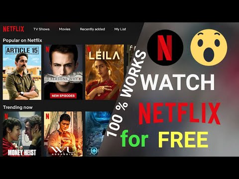 How To Watch Netflix For Free 2019