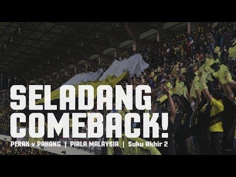 PERAK COMEBACK!!   Piala Malaysia 2017   Perak vs Pahang   #AkuTurunStadium